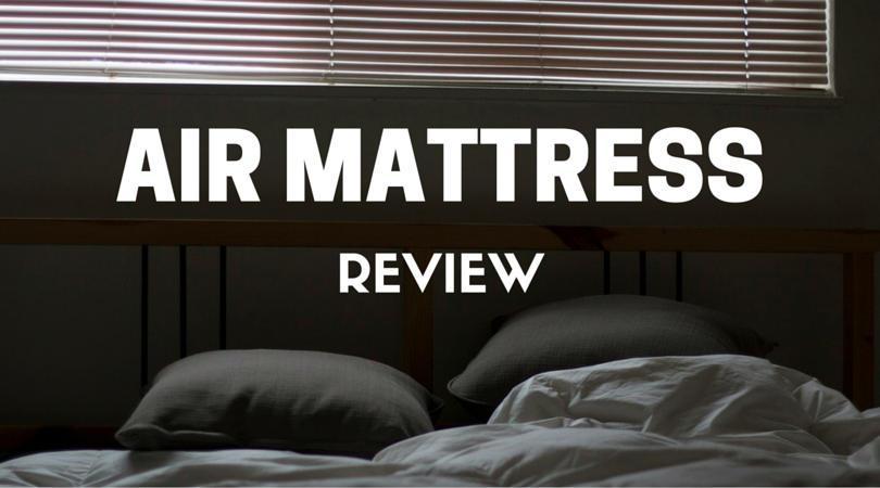air mattress review