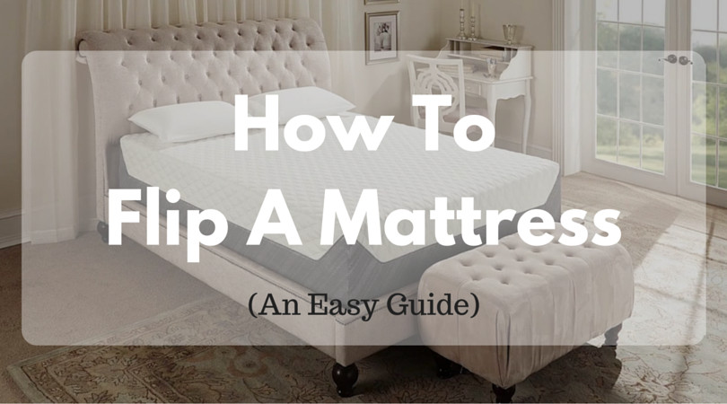 When Why How to Flip Mattress